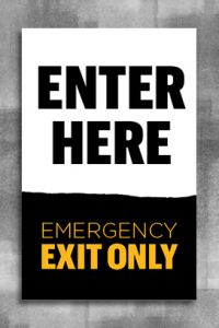 "White background with text ""Enter Here"". Below is a black page tear with gold text ""Emergency Exit Only"""