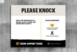 "Warm gray header with black text 'Please Knock'. In white space is an area for custom content. Footer is a black page tear with gold heart and white text 'Tigers Support Tigers' with white outlined shield and gold 'MU' with white text ""University of Missouri""."