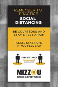 "Black bar with text ""Remember to Practice Social Distancing"". Below are two human figure icons standing six feet apart. Below that is text ""Mizzou Tigers Support Tigers""."