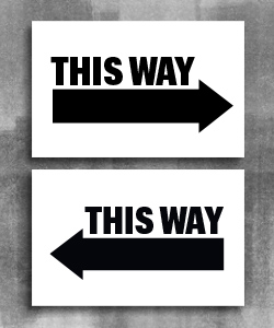 "White background with bold text ""This Way"" on top of a black arrow pointing to the right and a version below with an arrow pointing to the left."