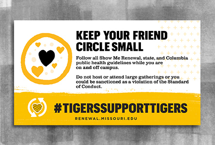 "Graphic with bold text ""Keep your friend circle small"" and gold footer with a heart and text ""Tigers Support Tigers"""
