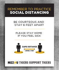 "Image header is black with text ""Remember to practice Social Distancing"". Below the header is text and two stylized human symbols standing six feet apart. In the footer the text ""Mizzou Tigers Support Tigers""."